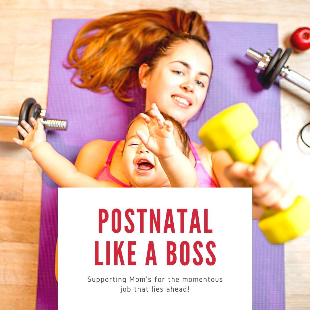 Postnatal like a Boss